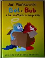 Bel E Bub E La Scatola A Sorpresa - Jan Pienkowski - 2000, Franco C. Panini - Bambini E Ragazzi