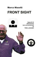 Front Sight. - Marco Masetti,  2019,  Youcanprint - Storia, Biografie, Filosofia