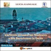 L'articolo 18 Nasce Nel Medioevo A San Bartolomeo In Galdo, Di Lucia Gangale - Società, Politica, Economia