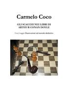 Gli Scacchi Nei Libri Di Arthur Conan Doyle - Carmelo Coco,  2018,  Youcanprint - Lotti E Collezioni