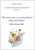 Musical... Mente. Per La Scuola Elementare (Youcanprint, 2015) - Ragazzi