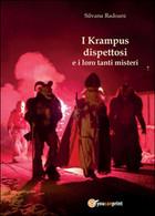 I Krampus Dispettosi E I Loro Tanti Misteri, Di Silvana Radoani,  2015 - Storia, Biografie, Filosofia