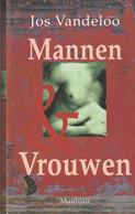 Mannen En Vrouwen - Jos Vandeloo - Letteratura