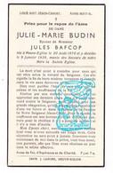 DP Julie Marie Budin ° Neuve-Église Nieuwkerke 1870 † 1938 X Jules Bafcop - Santini