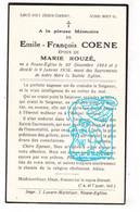 DP Emile François Coene ° Neuve-Église Nieuwkerke 1864 † 1936 X Marie Rouzé - Santini