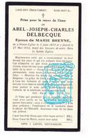 DP Abel Joseph Delbecque ° Neuve-Église Nieuwkerke 1870 † 1934 X Marie Breyne - Santini