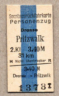 X06] BRD - Pappfahrkarte -- Dranse - Pritzwalk - ( Sonntagsrück) - Europa