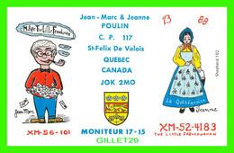 CARTE QSL - MO PIPE THE LITTLE FRENCHAN - XM-56-101 - JEAN MARC & JEANNE POULIN - ST-FÉLIX DE VALOIS, QUEBEC - - Radio Amatoriale