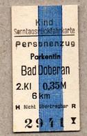 X06] BRD - Pappfahrkarte -- Parkentin - Bad Doberan - ( Kind - Sonntagsrück) - Europa