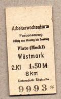 X06] BRD - Pappfahrkarte -- Plate - Wüstmark - ( Arbeiterwochenkarte) - Europa