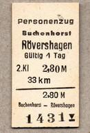 X06] BRD (Reichsbahn) - Pappfahrkarte -- Buchenhorst - Rövershagen - ( Personenzug) - Europa