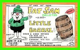 CARTE QSL - FAT SAM & LITTLE BARREL XM17-1041 - WRITTEN IN 1976 - - Radio Amatoriale