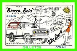 CARTE QSL - SIERRA SOLO & SKY LARK, XM13-15061 - CHEMAINUS, BC - GMC PICK UP - WRITTEN IN 1978 - - Radio Amatoriale