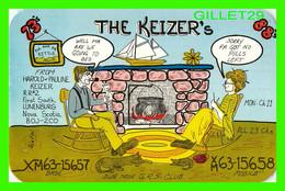 CARTE QSL - THE KEIZER'S, HAROLD & PAULINE KEIZER, XM63-15657 - LUNENBURG, NOVA SCOTIA - - Radio Amatoriale