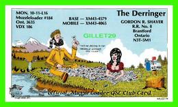 CARTE QSL - THE DERRINGER, XM43-4579 - GORDAN R. SHAVER, BRANTFORD, ONTARIO - MUZZLE LOADER CLUB CARD No 1 IN 1976 - - Radio Amatoriale