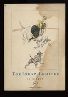 ° TOULOUSE LAUTREC  AU CIRQUE ° - Biografia