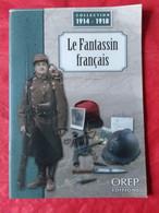 LIVRE LE FANTASSIN FRANÇAIS Y THOMAS VOIR PHOTOS - Guerra 1914-18