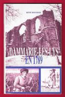 """Livre """"Dammarie Les Lys De 1789 à 1794"""" - Année 1989 - Auteur R. Housson - Ile-de-France"""