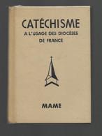 Catéchisme A L'usage Des Diocèses De France Par Le Chanoine Quinet & Boyer - Religione