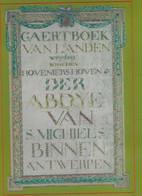 """Gaertboek Van Landen Weyden Bosschen Hoveniershoven Der Abdij Van S. Michiels Nionnen ANTWERPEN 1640-1793"""" (en C----> - Storia"""