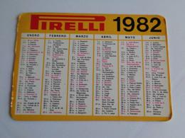 Pneus Pneumatic Tyre Pirelli España Pocket Calendar 1982 - Formato Piccolo : 1981-90