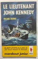 Le Lieutenant John Kennedy - Barche