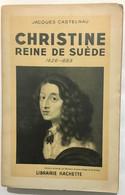 Christine : Reine De Suède - Storia