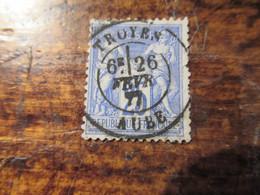 25c Type Sage Obl Troyes Aube Somme1877 - 1876-1878 Sage (Typ I)