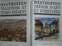 Collectif // Alsace - Westhoffen. 2 Volumes / 1989 - éditions COPRUR - Alsace
