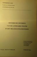 Historische Situering Van De Landelijke Politie In Het Belgische Politiewezen - Door M. Cobbaert - 1993 - Storia