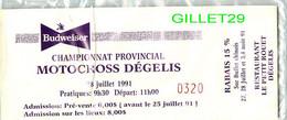 TICKET D'ENTRÉE - BUDWEISER CHAMPIONNAT PROVINCIAL MOTOCROSS DÉGELIS, QUÉBEC EN 1991 - - Tickets - Vouchers