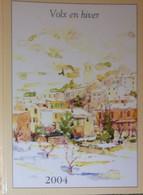Petit Calendrier Poche 2004 Volx En Hiver Pharmacie - Alpes De Haute Provence - Formato Piccolo : 2001-...