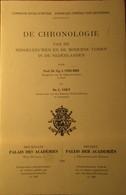 De Chronologie Van De Middeleeuwen En De Moderne Tijden In De Nederlanden - Door E. Strubbe - 1991 - Storia