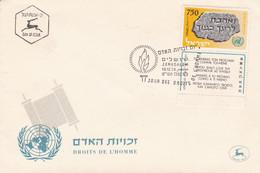 JOUR DES DROITS DE L'HOMME, HUMAN RIGHTS, זכויות אדם. ISRAEL 1958 FDC JERUSALEM.- LILHU - ONU