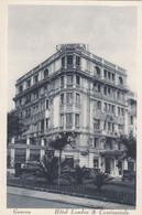 A579) GENOVA - Hotel LONDRA & Continentale - Very Old ! - Genova