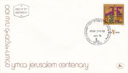 YMCA JERUSALEM CENTENARY, CENTENAIRE. ISRAEL 1978 FDC JERUSALEM.- LILHU - Altri