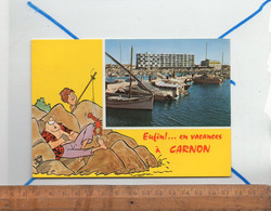 CARNON Hérault 34 : Grands Immeubles Sur Le Port / Humour Illustration Peche - Altri Comuni