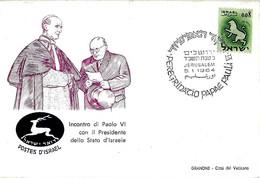 ISRAELE - 1964 JERUSALEM Pellegrinaggio Papa PAOLO VI E Incontro Col Presidente Shazar + Annullo Vaticano Retro - 2331 - Papi