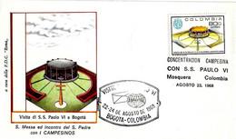 """COLOMBIA - 1968 BOGOTA' Visita Papa PAOLO VI Incontro Con """"campesinos"""" - Annulli Speciali Su Busta Speciale Roma - 2343 - Papi"""