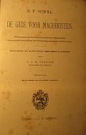De Gids Voor De Machinisten - Gemalen Locomotief Stoomboten - Door Scholl En Verdam - 1892? - Non Classificati