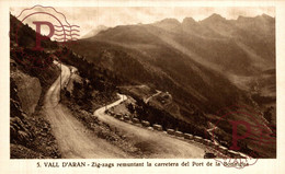 VALL D'ARAN Zig Zags Remuntant La Carretera Del Port De La Bonaigua SILVI GORDO POBLA DE SEGUR  LERIDA ESPAÑA - Lérida