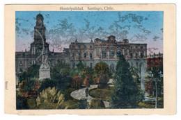 SANTIAGO (CHILE). MUNICIPALIDAD. CIRCULADA EN 1911. - Chile