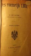 Ons Roemrijk 1302 - Door E. De Gryse - Deken Van Kortrijk - 1902 - Guldensporenslag Groeninge - Uitg. Te Gent Bij Siffer - Storia