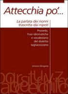 Attecchia Pò...  Di Antonio Morgante,  2015,  Youcanprint - Corsi Di Lingue