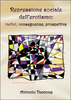 Repressione Sociale Dell'erotismo: Radici, Conseguenze, Prospettive (Taccone) - Altri