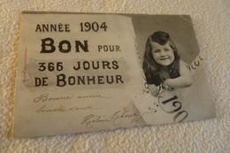BELLE ILLUSTRATION ...BONNE  ANNEE 1904 ....PETITE FILLE AVEC UN BON POUR 360 JOURS DE BONHEUR - Bergeret
