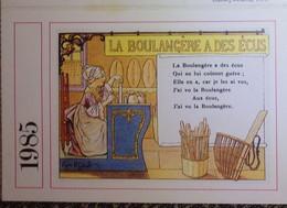 Petit Calendrier Poche 1985 Illustration Chanson La Boulangère A Des écus - Pain - Faïence Nevers - Formato Piccolo : 1981-90