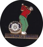 69335- Pin's -Le Golf. Saint-Nom-la-Bretèche.. Trophée Lancôme,Parfum.Rotary. - Golf