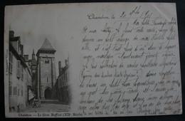 CPA Creuse - Chambon  (23170) Le Gros Beffroi  - XIIème Siècle  – A Voyagé En 1907 - Chambon Sur Voueize