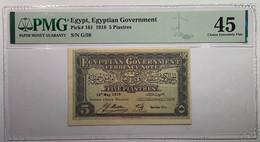 Egypt 1918 5 Piastres Pick-161 PMG XF 45 (Egyptian Government Bank Note Egypte Billet Paper Money - Egitto